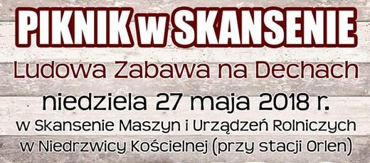 Piknik w Skansenie - Ludowa zabawa na dechach - 27.05.2018